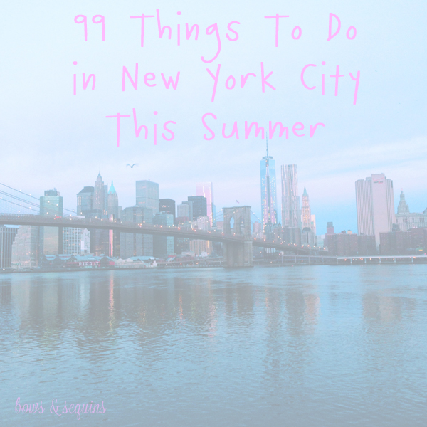 99 days of summer bows sequins for Things to do in new york in 2 days