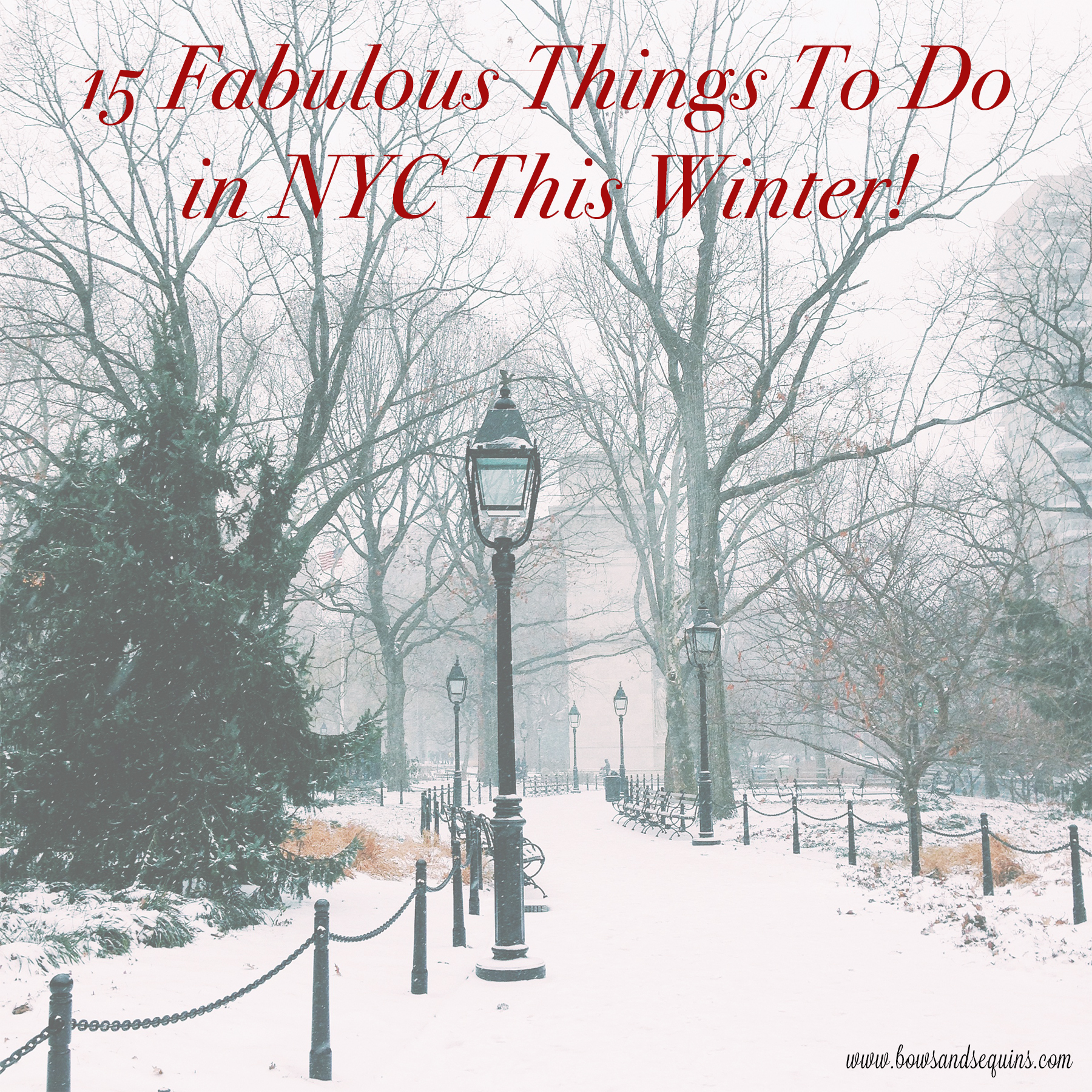 15 things to do in nyc this winter bows sequins. Black Bedroom Furniture Sets. Home Design Ideas