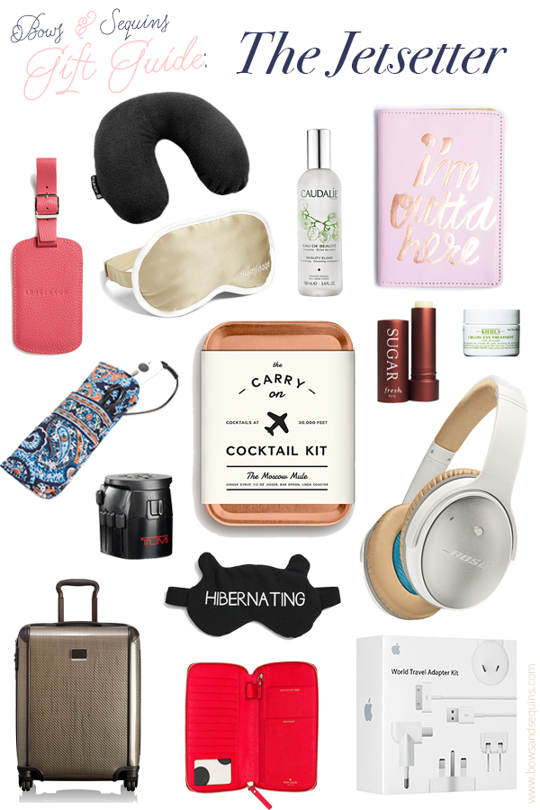 Gift guide the jetsetter bows sequins bloglovin for Good gifts for a traveler