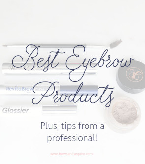 The best eyebrow products and tips for tweezing and shaping from a celebrity eyebrow artist. Plus, beauty reviews for Glossier, Anastasia, and RevitaBrow.