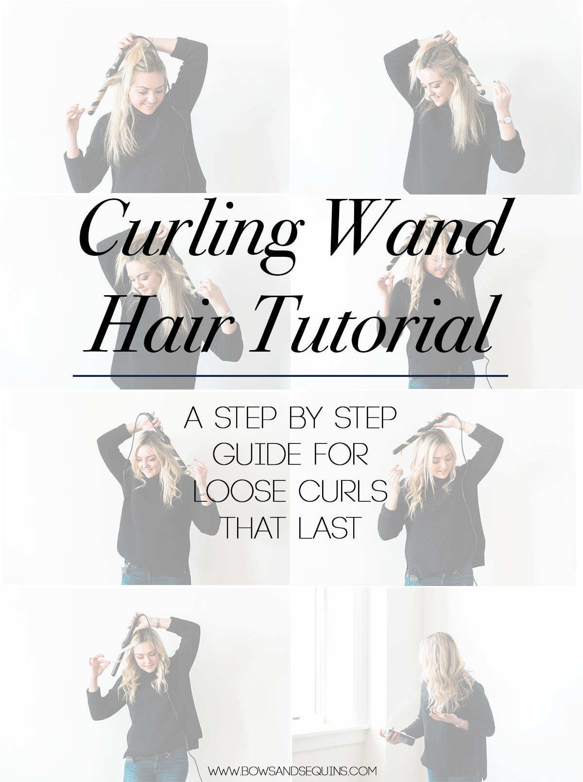 Bows & Sequins Curling Wand Hair Tutorial for Loose Curls & Waves