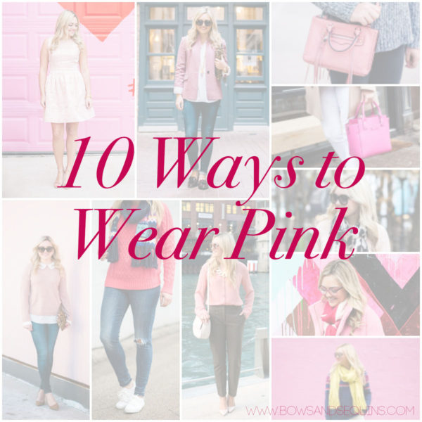 Fashion blogger Bows & Sequins styles 10 different pink outfits.