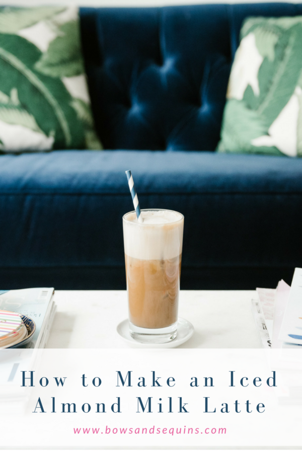 Iced Almond Milk Latte Recipe on Bows & Sequins