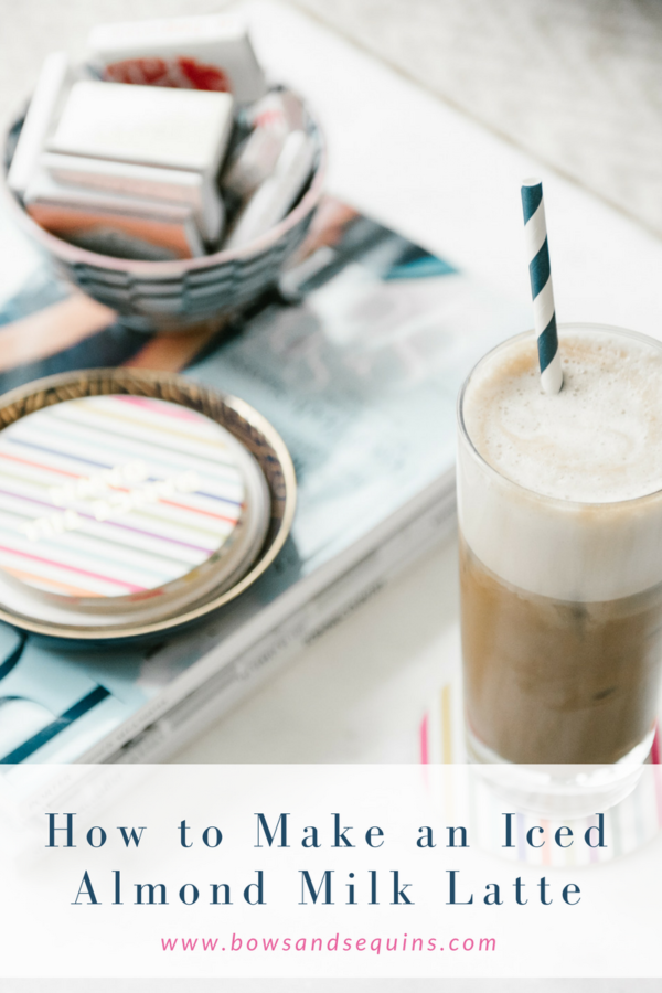 Bows & Sequins Iced Almond Milk Latte Recipe