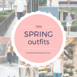 10 Outfits to Wear This Spring
