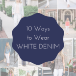 10 Ways to Wear White Jeans