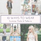 10 Ways to Wear Summer Prints & Patterns