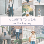 10 Outfits to Wear on Thanksgiving