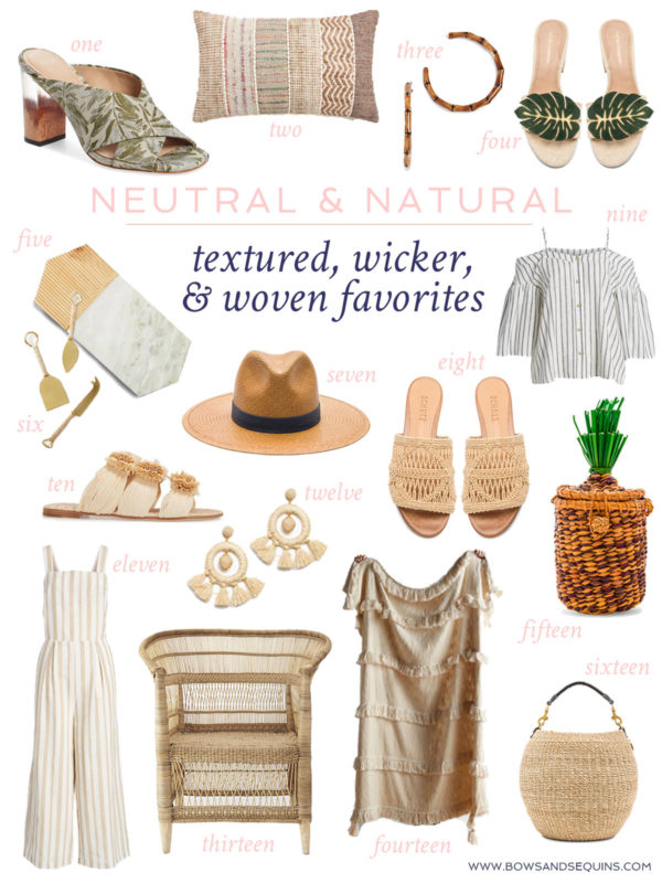 Jessica Sturdy shares her favorite textured, wicker and woven shopping finds for neutral and natural fashion, beauty, and home decor.
