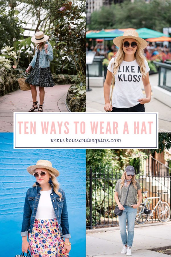 10 Outfits How to Wear a Hat for Spring and Summer