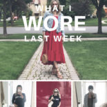 What I Wore Last Week
