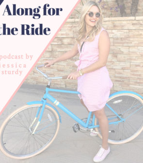 Lifestyle blogger Jessica Sturdy launches a podcast called Along for the Ride