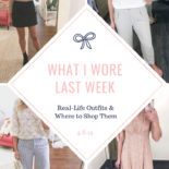 What I Wore Last Week + Mini Nordstrom Try-On