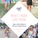 What I Wore Last Week: Lollapalooza Edition