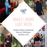 What I Wore Last Week: Detroit Edition