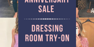 Nordstrom Anniversary Sale Dressing Room Try-On